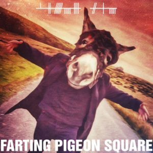 Horse Gas album cover - Farting Pigeon Square