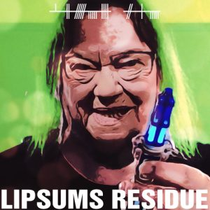 album cover - Lipsums Residue